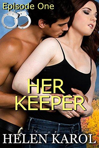 Her Keeper Episode One (Detective & Desires)