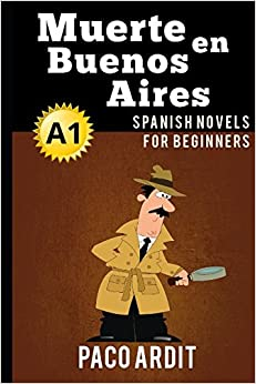 Spanish Novels: Muerte En Buenos Aires por Paco Ardit epub