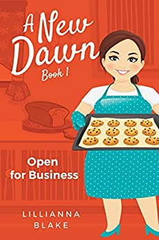 Open for Business (A New Dawn Book 1) by [Blake, Lillianna, Seymour, P.]