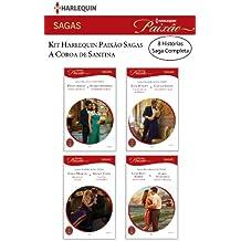 Kit  A Coroa de Santina: Harlequin Paixão Sagas