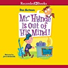Mr. Hynde Is Out of His Mind!: My Weird School, Book 6 Audiobook by Dan Gutman Narrated by Jared Goldsmith