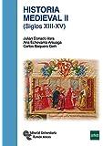 Historia Medieval II: (Siglos XIII-XV) (Manuales)