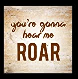 You're Gonna Hear Me Roar (Katie Perry Cover)
