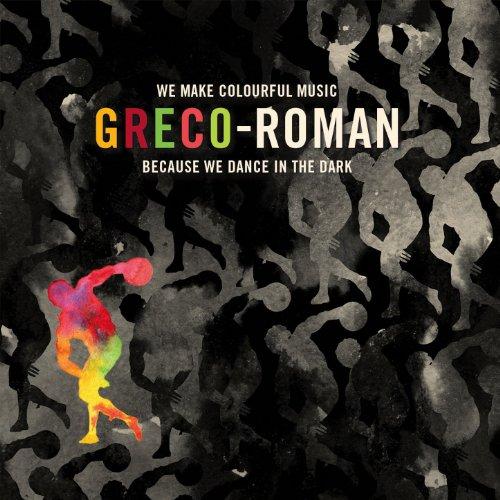 Greco-Roman - We Make Colourfu...
