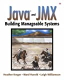 img - for Java? and JMX: Building Manageable Systems by Heather Kreger (2003-01-09) book / textbook / text book