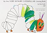 Image of My Own Very Hungry Caterpillar Coloring Book