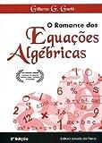 O Romance das Equações Algébricas