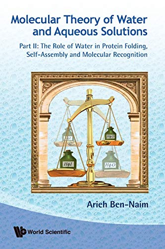 Molecular Theory of Water and Aqueous Solutions - Part II: The Role of Water in Protein Folding, Self-Assembly and Molec