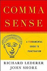 Comma Sense: A Fun-damental Guide to Punctuation Kindle Edition