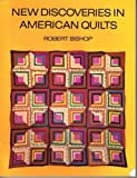 img - for New Discoveries in American Quilts by Robert Bishop, Patricia Coblentz (November 24, 1975) Paperback book / textbook / text book