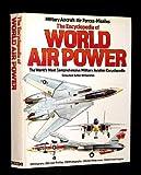 Encyclopedia of World Air Power, Christopher J. Freeman, 0517537540