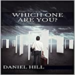 Which One Are You? | Daniel Hill