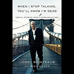 When I Stop Talking, You'll Know I'm Dead Audiobook