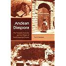 Andean Diaspora: The Tiwanaku Colonies and the Origins of South American Empire (New World Diasporas)