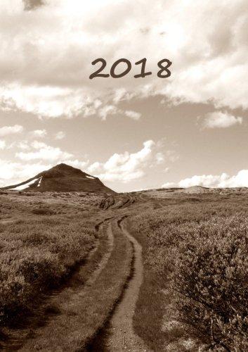 Kalender 2018 - Der Weg: DIN A5, 1 Woche auf 2 Seiten, Platz für Adressen und Notizen