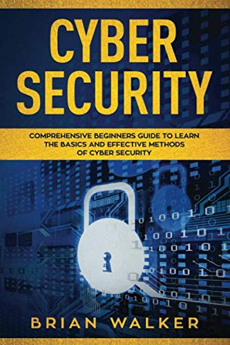 Cyber Security: Comprehensive Beginners Guide to Learn for sale  Delivered anywhere in USA