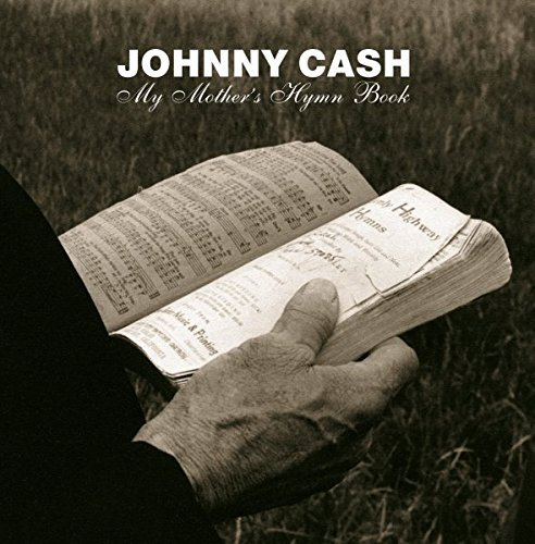 My Mother's Hymn Book by Johnny Cash (Mothers Hymn Book)