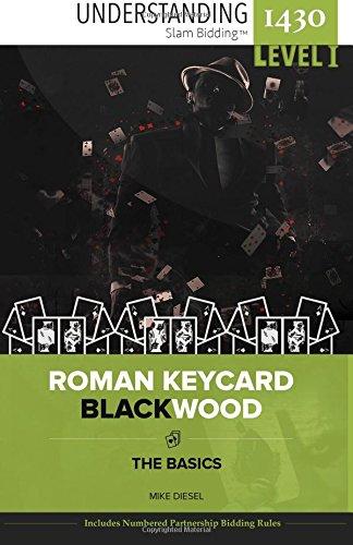 Download Roman Keycard Blackwood: The Basics (Understanding 1430 Slam BiddingTM) (Volume 1) PDF