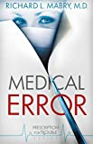 Medical Error (Prescription for Trouble Series Book 2)