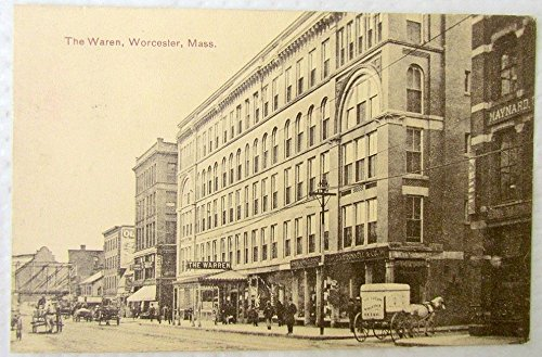 1908 Horse (THE WARREN WORCESTER MA STREET SCENE 1908 ANTIQUE POSTCARD HORSE CARRIAGES SIGNS)