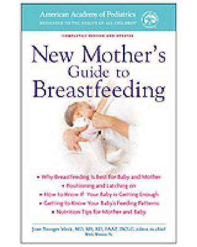 Read Online New Mother's Guide to Breastfeeding (American Academy of Pediatrics) PDF