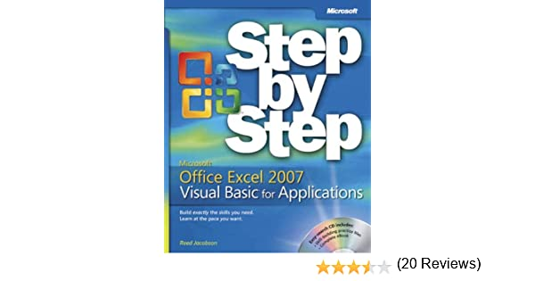 Microsoft® Office Excel® 2007 Visual Basic® for Applications Step ...