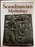 img - for Scandinavian Mythology (Library of the World's Myths and Legends) book / textbook / text book