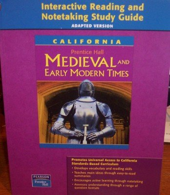 Interactive Reading and Notetaking Study Guide, Adapted Version (California Medieval and Early Modern Times)