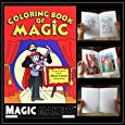 Magic Makers - Magic Coloring Book - For Magicians of All Ages and Skill Levels