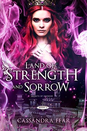 Land of Strength and Sorrow (Secrets of Orendor Book 1) (English Edition)