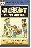 Robot Visits School, Ann Cook, 0440475481