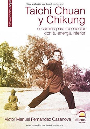 Tai Chi Chuan Chi Kung (Spanish Edition) [Victor Manuel Fernandez Casanova] (Tapa Blanda)
