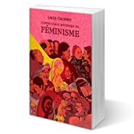 L'Effroyable imposture du féminisme par Lucie Choffey