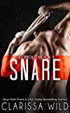 Snare (Delirious book 1)