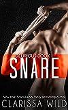 Snare (Delirious book 1)
