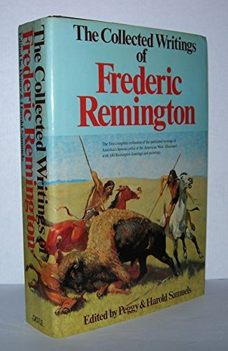 Collected Writings of Frederic Remington