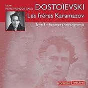 Les frères Karamazov 3 | Fédor Dostoïevski