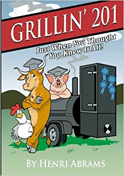 Grillin' 201...: Just When You Thought You Knew It All
