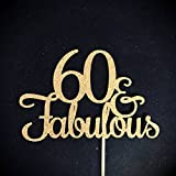 60 and Fabulous Cake Topper, Glitter Cake Topper, Birthday Cake Topper, 60th Birthday Party, Happy 60th, Sixty Birthday and Fabulous, 60 Cake Topper