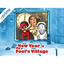 Clip: New Year in The Fool's Village