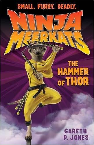 The Hammer of Thor (Ninja Meerkats): Amazon.es: Gareth P ...