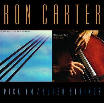 RON CARTER/ PICK EM SUPER STRINGS: Ron Carter: Amazon.es: Música