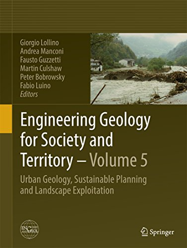 Engineering Geology for Society and Territory – Volume 5: Urban Geology, Sustainable Planning and Landscape Exploitation Pdf