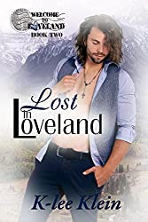 Lost in Loveland (Welcome to Loveland Book 2)