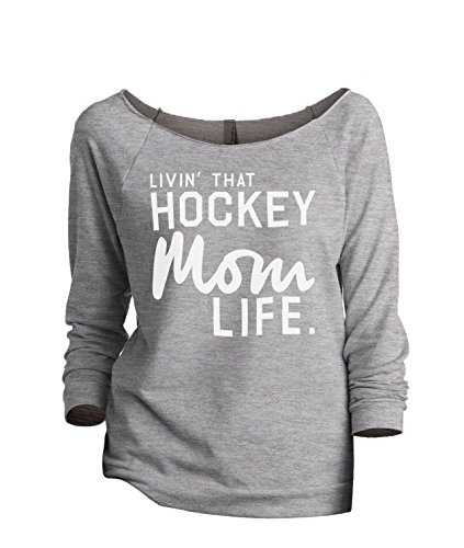 Thread Tank Livin' That Hockey Mom Life Women's Fashion Slouchy 3/4 Sleeves  Raglan Sweatshirt Sport Grey 2X-Large