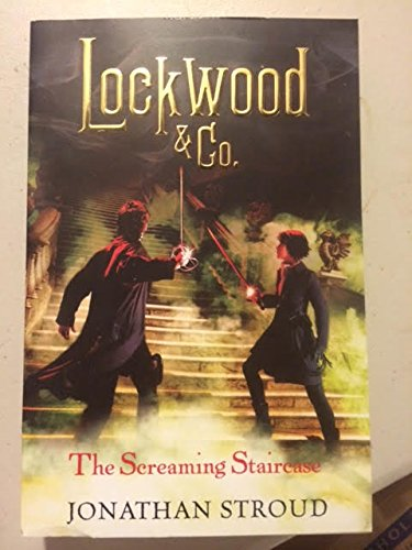 The Screaming Staircase By Jonathan Stroud [Paperback]