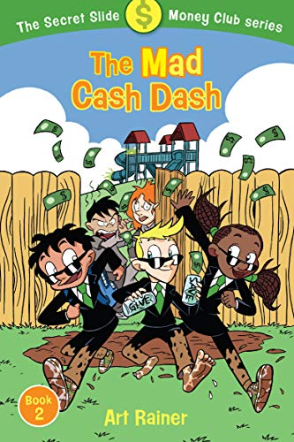 The Mad Cash Dash (The Secret Slide Money Club, Book 2)
