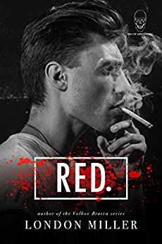 Red. (Den of Mercenaries Book 1) by [Miller, London]