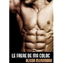 Le frère de ma coloc (French Edition)