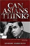 Can Asians Think? Third Edition by Kishore Mahbubani (2004-02-01)